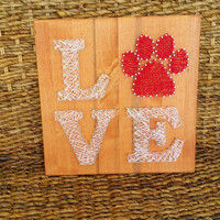 Animal Love String Art Sign, Wood and Nail Puppy Love Paw Print Wall Hanging/Shelf Sitting Sign, Custom Order Unique Gift