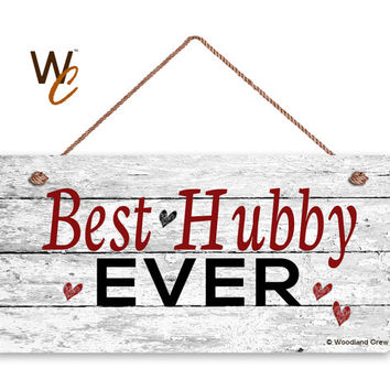 """Best Hubby Ever Sign, Distressed Wood Sign, Rustic Wall Art, 5"""" x 10"""" Sign, Valentine's Day Gift, Rustic Hearts, Gift For Him, Made To Order"""
