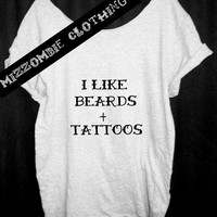 BEARDS, TATTOOS Tshirt, Off The Shoulder, Over sized, street style , loose fitting, graphic tee, regular and plus size