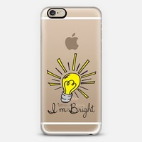 I'M BRIGHT - Playful Lightbulb Smart Intellectual Witty Typography Font Quote Transparent Back to School Whimsical Cute Modern High School College Genius iPhone 6 case by Ebi Emporium | Casetify