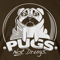 funny pug dog Tshirt pugs not drugs T-Shirt Tee Shirt Mens Womens Ladies Youth Kids You've Cat To Be Kitten Me Right Now