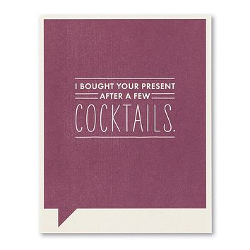 Birthday Greeting Card - I Bought You a Present After a Few Drinks