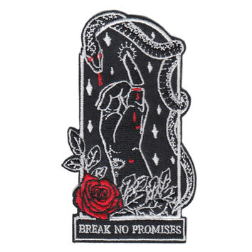 """""""Break No Promises"""" Embroidered Patch"""
