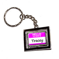 Tracey Hello My Name Is Keychain