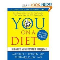 YOU: On A Diet Revised Edition: The Owner`s Manual for Waist Management