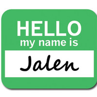 Jalen Hello My Name Is Mouse Pad
