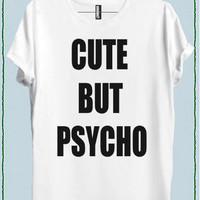 Women Cute But Psycho Tee Crew Neck Top T shirt code20895