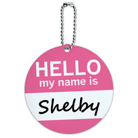Shelby Hello My Name Is Round ID Card Luggage Tag