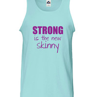 Strong is the new skinny Yoga Beast Workout Burnout Strong-is-the-new-skinny gym fitness T-Shirt Shirt Tank top Ladies Womens DT-207