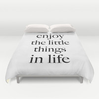 Enjoy the little things in life Duvet Cover by Deadly Designer