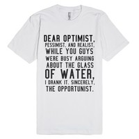 Opportunist.-Unisex White T-Shirt