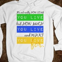 What You Live for Label Hoodie - Connected Universe