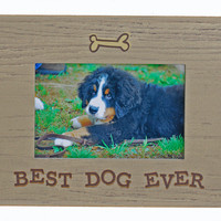Best Dog Ever - Picture Frame