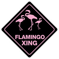 "FLAMINGO XING Funny Novelty Crossing Sign 12""x12"""