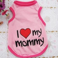 Enjoying Dog Vest Puppy Summer Pink Clothes 'I Love My Mommy' T-shirt for Small Or Medium Sized Pet -Small:Amazon:Pet Supplies