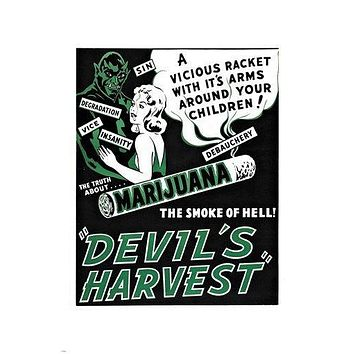 marijuana THE DEVIL'S HARVEST warning ad poster DEBAUCHERY vice sin 24X36