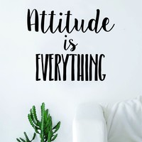 Attitude is Everything Quote Decal Sticker Wall Vinyl Art Wall Room Decor Inspirational Motivational