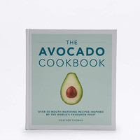 The Avocado Cookbook - Urban Outfitters