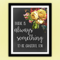 Inspirational Kids Quote Printable, Be Grateful Wall Art Quote, Positive Nursery Decor, Motivational Art, Pretty + Paper Instant Download