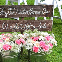 Pick a Seat Not a Side - Wedding Ceremony Seating Sign - Rustic Wedding Sign - (WD-6)