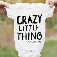 Crazy Little Thing Called Me Infant Onesuit