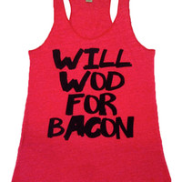 Will WOD For Bacon- Red RACERBACK TANK -Black Font
