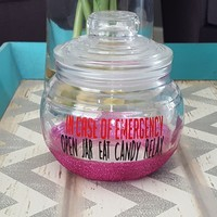 In Case of Emergency Candy Jar