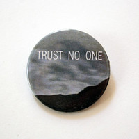 """The X Files - Trust no one 1x1.5"""" pinback button badge from Stickerama"""