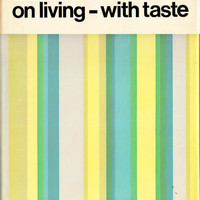 David Hicks on Living--with Taste