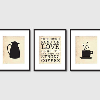 Kitchen Wall Art Set of Three 8 x 10 Prints - For coffee lovers - This house runs on...Room Decor on vintage paper or chalkboard