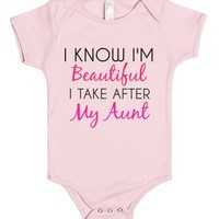 i know i'm beautiful i take after my aunt-Light Pink Baby Onesuit 00