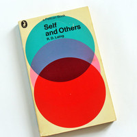 R D Laing: Self and Others - classic psychology book