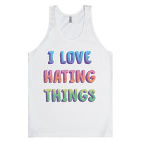 I Love Hating Things