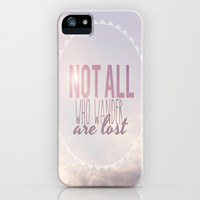 Not All Who Wander Are Lost Clouds  iPhone & iPod Case by secretgardenphotography [Nicola]