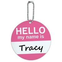 Tracy Hello My Name Is Round ID Card Luggage Tag