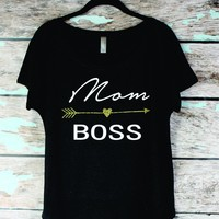 Mom Boss Off shoulder Slouchy Boho women's Shirt,