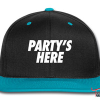 Party's Here Snapback