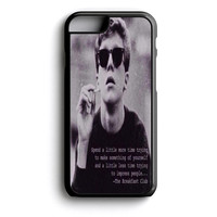 The breakfast club quote iPhone 4s iPhone 5 iPhone 5c iPhone 5s iPhone 6 iPhone 6s iPhone 6 Plus Case   iPod Touch 4 iPod Touch 5 Case