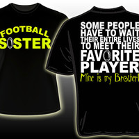 Favorite Football Player is my brother custom printed shirt