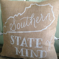 """Burlap Pillow, """"Southern State of Mind"""" Kentucky Pillow - Made to Order"""