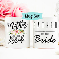 Mother and Father of the Bride Mug Set, Father of the Bride Mug, Mother of the Bride Mug, Wedding Mug, Parents of the Bride, Gift for Father