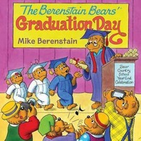 The Berenstain Bears' Graduation Day (Berenstain Bears)