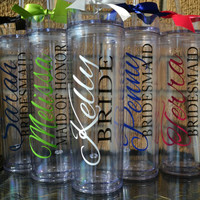 6 - Bridesmaid Cups- Wedding Tumbers - skinny tumblers - Custom Letter/Colors - Maid of Honor, Junior Bridesmaid, Mother of the Bride