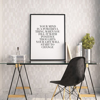 PRINTABLE Art,YOUR MIND,Motivational Poster,Inspirational Quote,Office Decor,Office Sign,Quote Prints,Typography Print,Wall Art,Digital Art