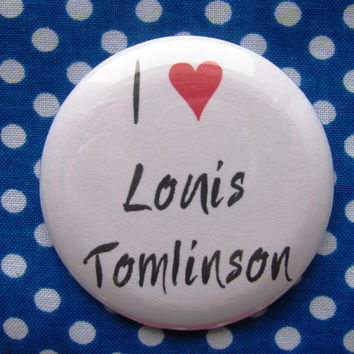 I heart Louis Tomlinson - 2.25 inch pinback button badge