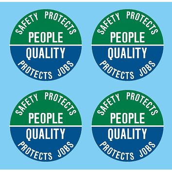 I Make Decals Safety Protects People Quality Protects Jobs Hat Hardhat Decal Sticker Placard 2 inch W X 2 inch H - Sold in Package of 4