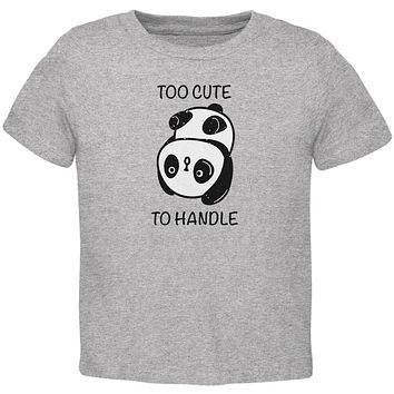 Panda Too Cute to Handle Toddler T Shirt