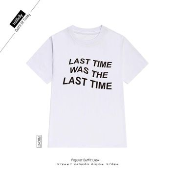LAST OF THE LAST T-SHIRT (more colors available)