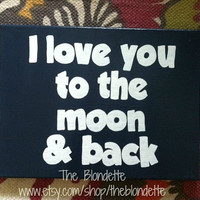 I love you to the moon and back. Nursery. Quote canvas. 9 x 12 inch canvas. Dark Midnight Blue.