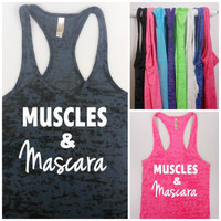 Muscles and Mascara Burnout Tank Top. Cur Out Tank. Workout Tank . Exercise Shirt. Gym Tank